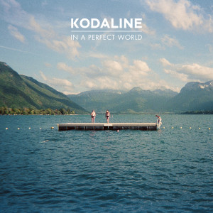 kodaline-perfect-world-4572